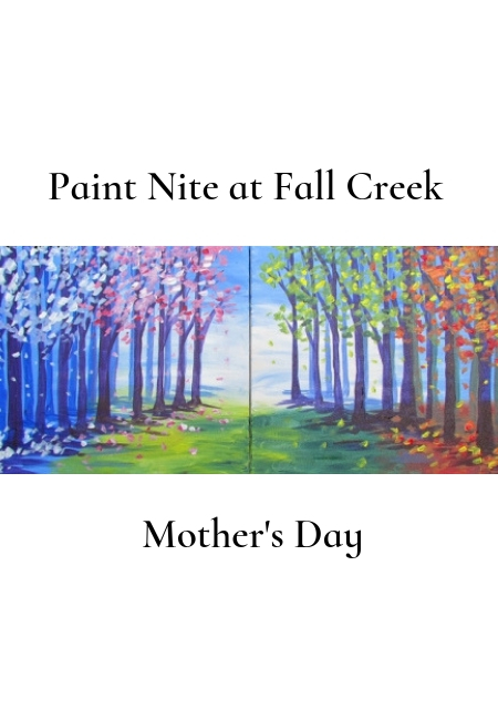Mother's Day Paint Nite at Fall Creek Vineyards at Driftwood